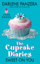 The Cupcake Diaries  Sweet On You