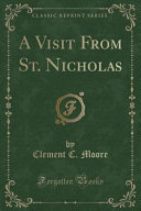 A Visit From St. Nicholas (Classic Reprint)
