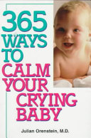 365 Ways to Calm Your Crying Baby
