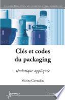 Cl  s et codes du packaging  s  miotique appliqu  e  retirage