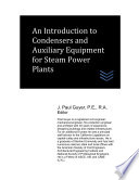 An Introduction to Condensers and Auxiliary Equipment for Steam Power Plants