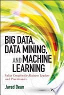 Big Data  Data Mining  and Machine Learning