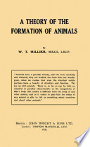 A Theory of the Formation of Animals