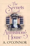 The Secrets of Armstrong House