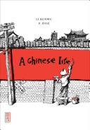 A Chinese Life The Author Chronicles The Trials And Tribulations