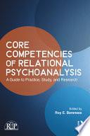 Core Competencies of Relational Psychoanalysis