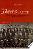 """Meine Lehrer im """"Dritten Reich"""""""