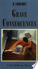 Grave Consequences  A Vermont Mystery Book PDF