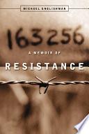 163256 A Memoir of Resistance