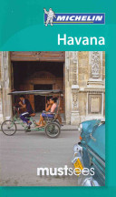 Michelin Must Sees Havana