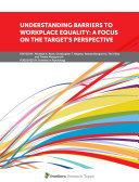Book Understanding Barriers to Workplace Equality: A Focus on the Target's Perspective