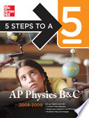5 Steps to a 5 AP Physics B   C  2008 2009 Edition
