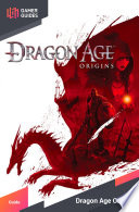 Dragon Age Origins Awakening Strategy Guide