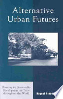 Alternative Urban Futures