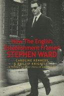 How the English Establishment Framed Stephen Ward