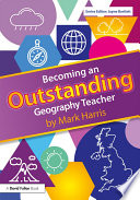 Becoming an Outstanding Geography Teacher