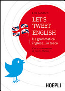 Let s tweet english  La grammatica inglese    in tasca