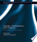 Gender, Globalization, and Violence