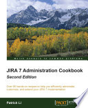 JIRA 7 Administration Cookbook