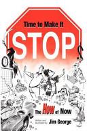 Time to Make It Stop Book PDF
