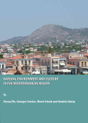 Natural Environment and Culture in the Mediterranean Region