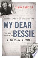My Dear Bessie : of love, nina twenty hours...