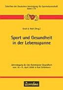 Sport und Gesundheit in der Lebensspanne