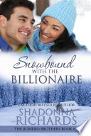 download ebook snowbound with the billionaire (the romero brothers, book 7) pdf epub