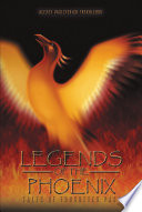 LEGENDS OF THE PHOENIX The Book Legends Of The