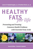 Healthy Fats for Life