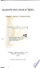 Shakespeare characters  Chiefly Those Subordinate