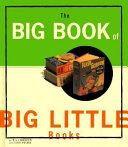 The big book of Big little books