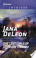 The Lost Girls of Johnson s Bayou