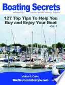 Boating Secrets  127 Top Tips to Help You Buy and Enjoy Your Boat