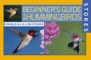Stokes Beginner s Guide to Hummingbirds