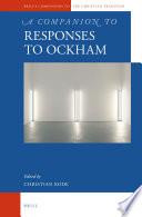 A Companion to Responses to Ockham