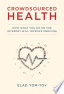 Crowdsourced Health