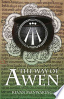 The Way of Awen Your Creative Potential Expanding Upon The Foundation