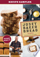 Josey Baker Bread Sneak Preview