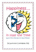 Happiness in Half the Time