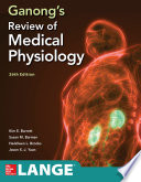 Ganong S Review Of Medical Physiology Twenty Sixth Edition