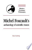 Michel Foucault's Archaeology of Scientific Reason