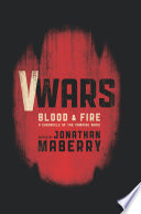 V Wars  Blood and Fire