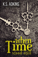 When Time Stood Still Book PDF