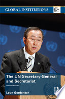 The UN Secretary General and Secretariat
