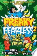 Freaky and Fearless  The Art of Being a Freak