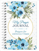 My Prayer Journal Prayers For Difficult Times