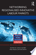Networking Regionalised Innovative Labour Markets