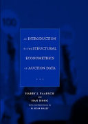 An Introduction to the Structural Econometrics of Auction Data