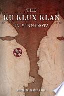 The Ku Klux Klan in Minnesota